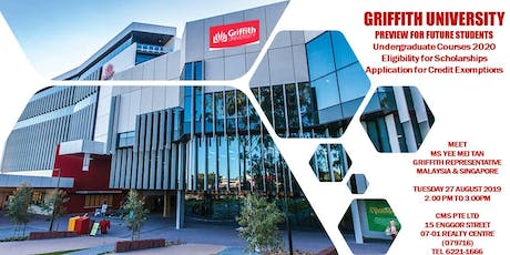 GRIFFITH UNIVERSITY OPEN DAY SINGAPORE tickets