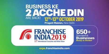 Franchise India -  17th Edition of Asia's Biggest International Franchise & tickets