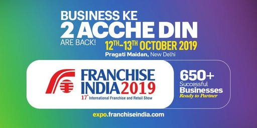 Franchise India -  17th Edition of Asia's Biggest International Franchise &