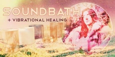 SoundBath + Vibrational Healing tickets