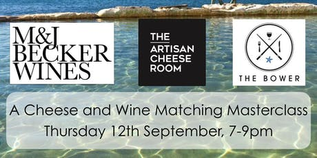 Cheese & Wine Matching Masterclass - The Artisan Cheese Room & M&J Becker Wines tickets