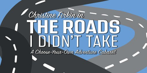 Christine Firkin in The roads I didn't take