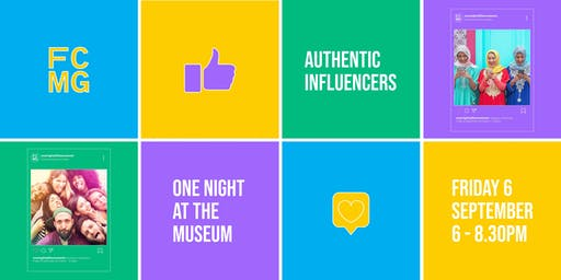 One Night at the Museum:Authentic Influencers