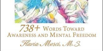 I Flow: 738 words towards awareness and mental freedom book signing!