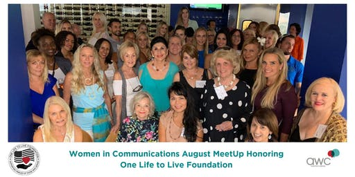 Women in Communications August MeetUp Honoring One Life to Live Foundation