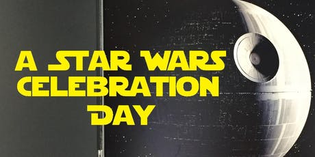 A Star Wars Celebration Day tickets