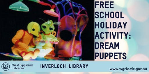 "Free School Holiday Activity: Dream Puppets Present: ""Dreamer"""