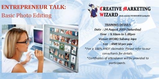Entrepreneur Talk:Basic Photo Editing