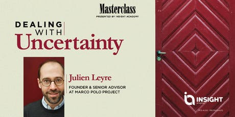 Dealing With Uncertainty |  Masterclass tickets