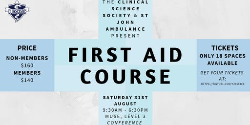Clinical Science Society First Aid Course