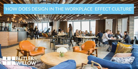 Butler & Willow Interiors - 'Culture in the Workplace' tickets