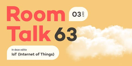 Room Talk 63 - Internet of Things (IoT) #2 tickets