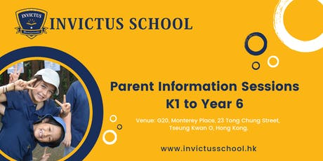 Invictus School (Hong Kong) Parent Information Sessions tickets