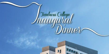 Tembusu College Inaugural Dinner tickets