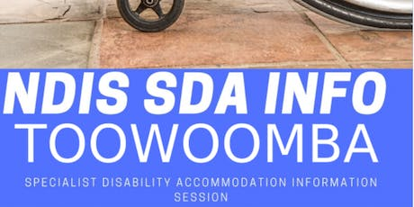 NDIS and Finding Happy Homes for People with Disabilities - Toowoomba tickets