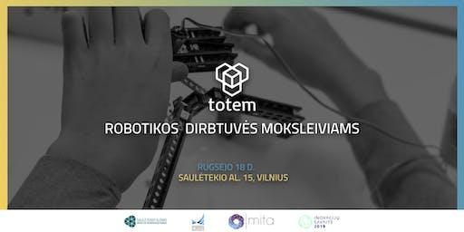 """""""Totem"""" robotikos dirbtuvės moksleiviams"""