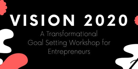 Vision 2020-For Entrepreneurs tickets