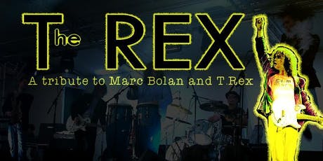 The Rex: A Tribute to Marc Bolan and T. Rex tickets