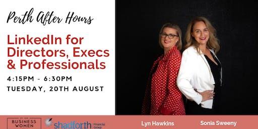 Perth, Business Women Australia: LinkedIn for Directors, Execs & Professionals After Hours
