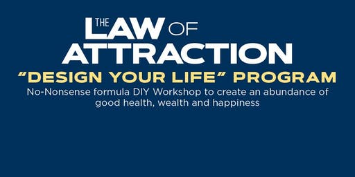 Design Your Life using Law of Attraction