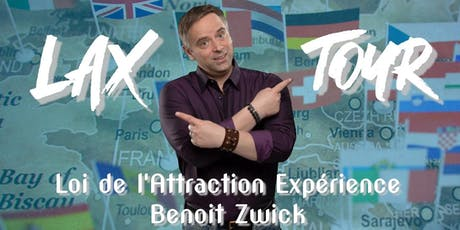 LAX TOUR Lausanne, Benoit Zwick tickets