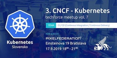 3. CNCF Kubernetes Meetup / Techforce vol.7 tickets
