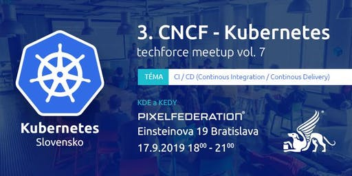 3. CNCF Kubernetes Meetup / Techforce vol.7