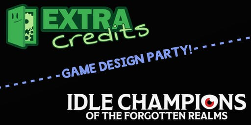 Extra Credits x Idle Champions Game Design Party - PAX West