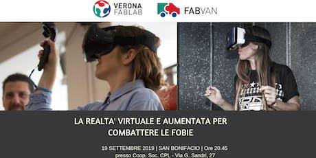 """FabVan Tour - San Bonifacio - Serata """"La realtà virtuale e aumentata per combattere le fobie"""" biglietti"""