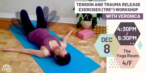 Tension and Trauma Release Exercises (TRE®) Workshop with Veronica Wong