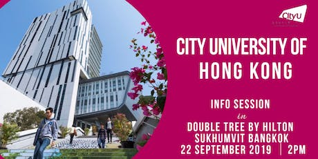 CityU HK Information Session in Bangkok, Thailand 2019 tickets