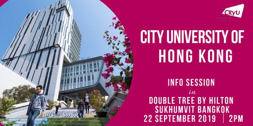 CityU HK Information Session in Bangkok, Thailand 2019