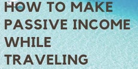 如何可以環遊世界並且每月賺取理想的被動式收入講座 tickets
