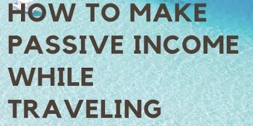 如何可以環遊世界並且每月賺取理想的被動式收入講座