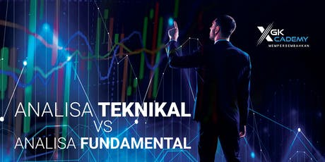 Analisa Fundamental vs Analisa Teknikal tickets