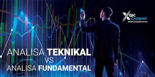 Analisa Fundamental vs Analisa Teknikal