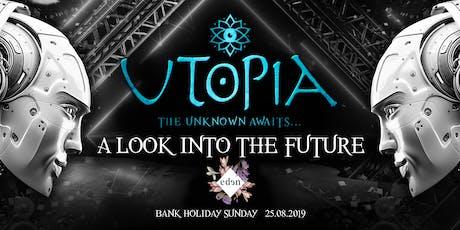 Utopia tickets