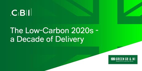 The Low-Carbon 2020s - a Decade of Delivery tickets