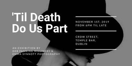 'Til Death Do Us Part tickets