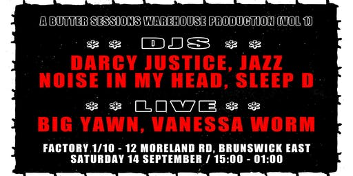 Butter Sessions: Sleep D, Darcy Justice, Vanessa Worm, NIMH, Big Yawn, JAZZ
