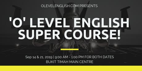 O Level English Crash Course Singapore (14 & 21 September 2019) tickets