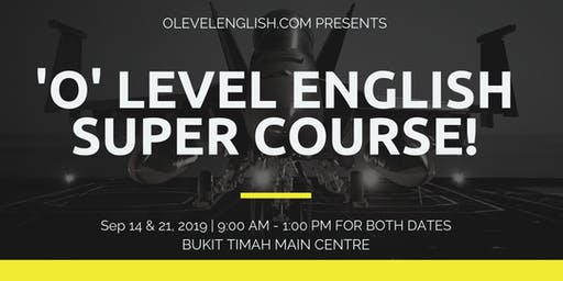 O Level English Crash Course Singapore (14 & 21 September 2019)