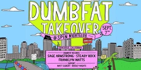 Front Left x Family Reunion Present: Dumb Fat Takeover tickets