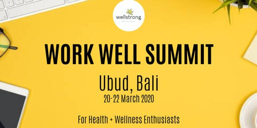 WORK WELL SUMMIT + RETREAT For Health + Wellness Professionals