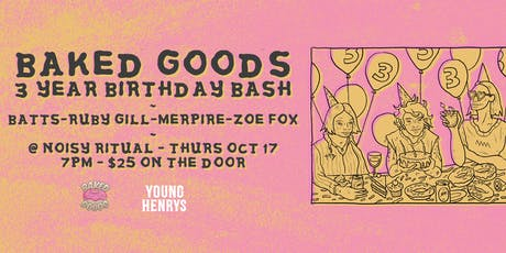 Baked Goods 3 Year Birthday Bash tickets