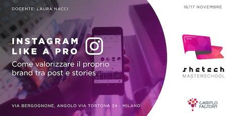 Shetech Masterschool: Instagram like a PRO biglietti