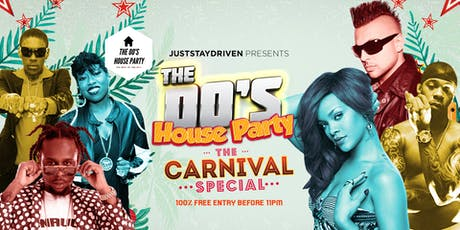 Free Entry: The 00's House Party Carnival Special tickets