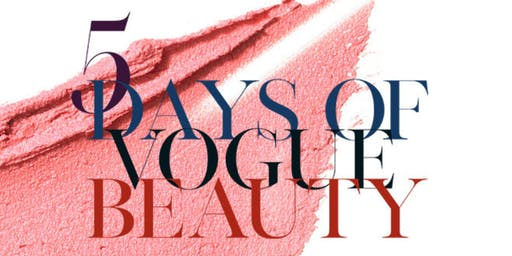 5 Days Of Vogue Beauty