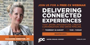 Delivering Connected Experiences Webinar