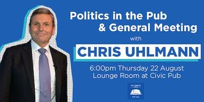 Politics in the Pub with Chris Uhlmann
